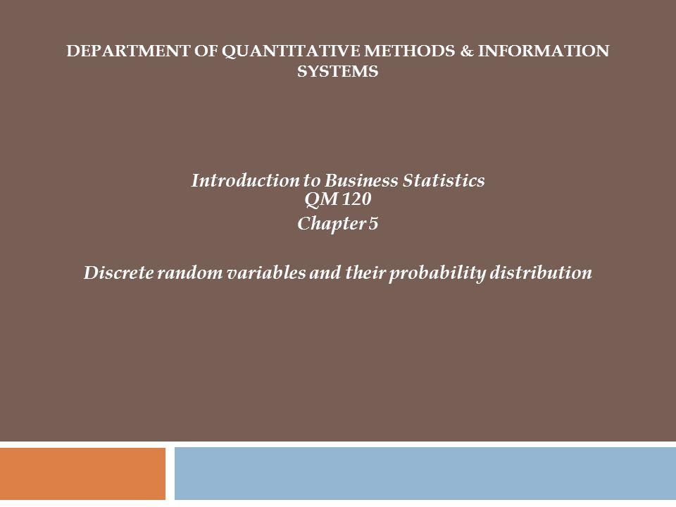 Department of Quantitative Methods & Information Systems