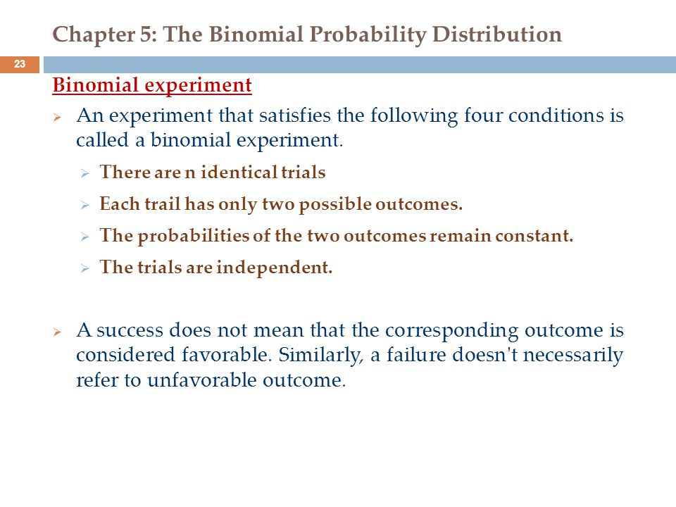 Chapter 5: The Binomial Probability Distribution