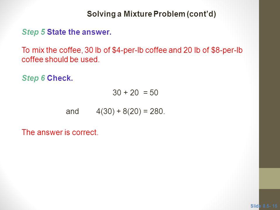 Solving a Mixture Problem (cont'd)