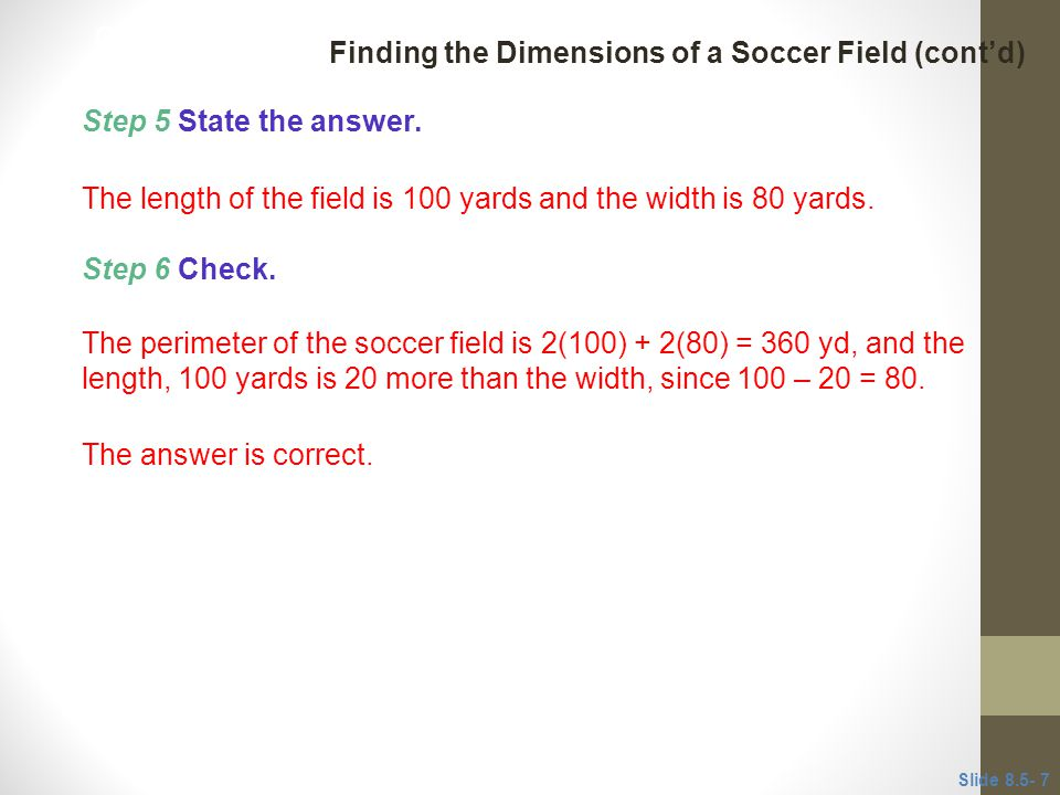Finding the Dimensions of a Soccer Field (cont'd)