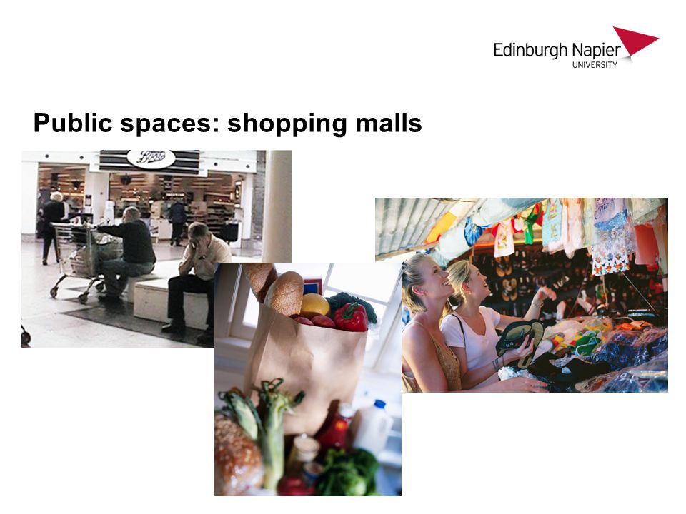 Public spaces: shopping malls