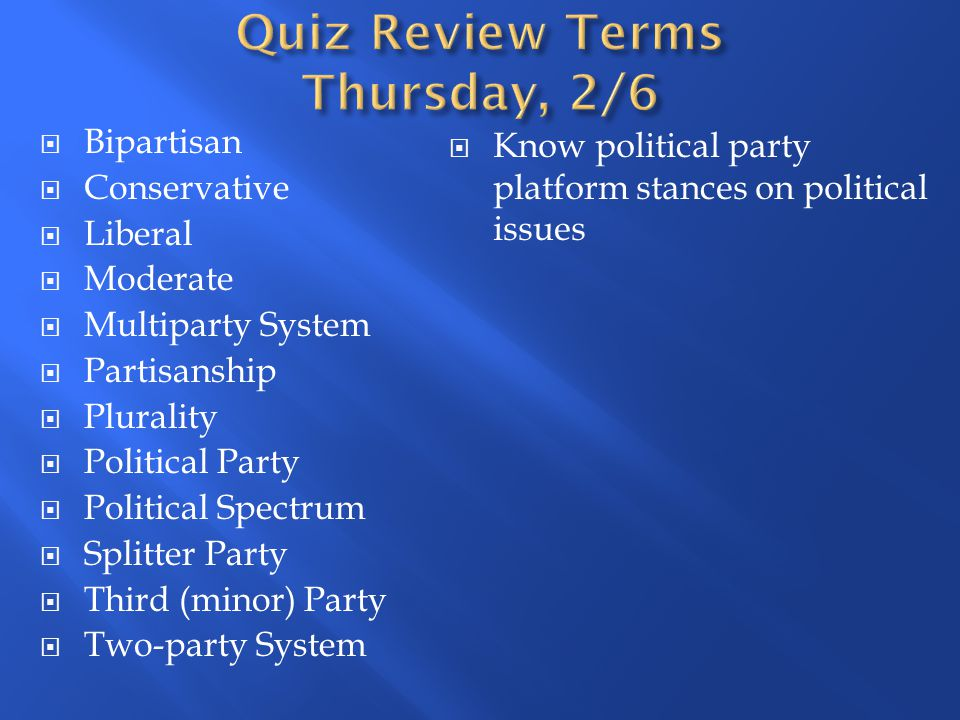Quiz Review Terms Thursday, 2/6