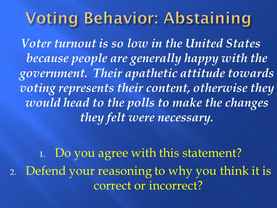 Voting Behavior: Abstaining