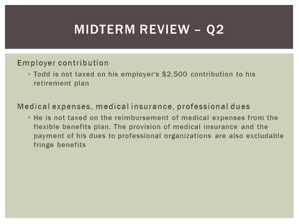 Midterm Review – Q2 Employer contribution