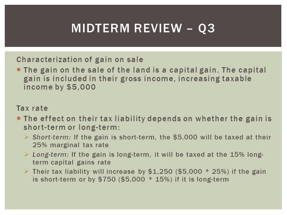 Midterm Review – Q3 Characterization of gain on sale