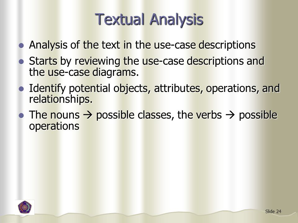 Textual Analysis Analysis of the text in the use-case descriptions