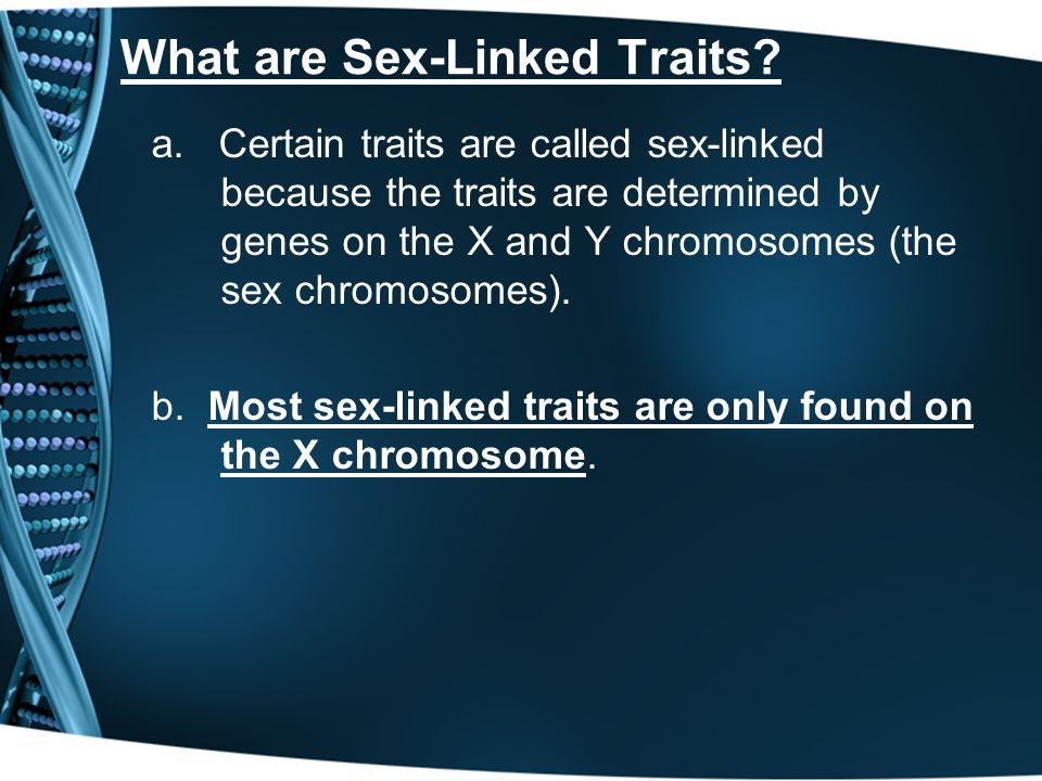 What are Sex-Linked Traits