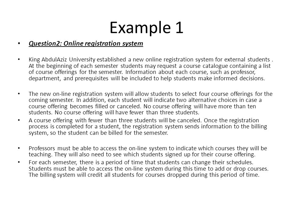 Example 1 Question2: Online registration system