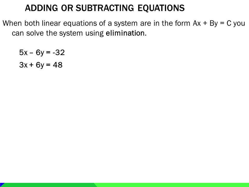 Adding or subtracting equations