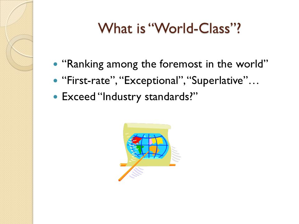 What is World-Class Ranking among the foremost in the world