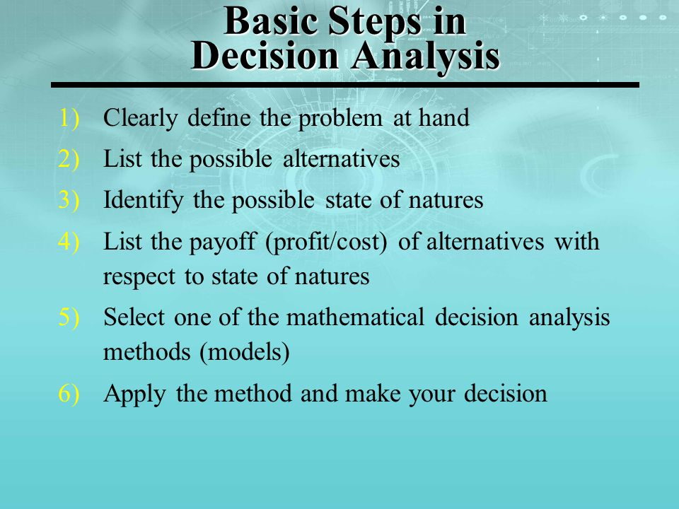 Basic Steps in Decision Analysis