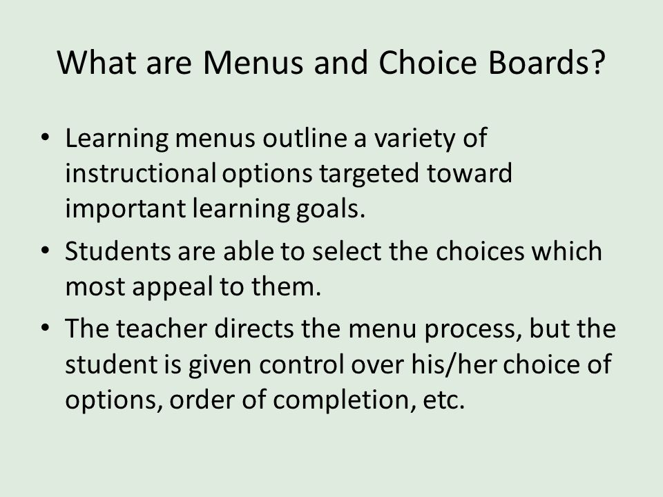 What are Menus and Choice Boards