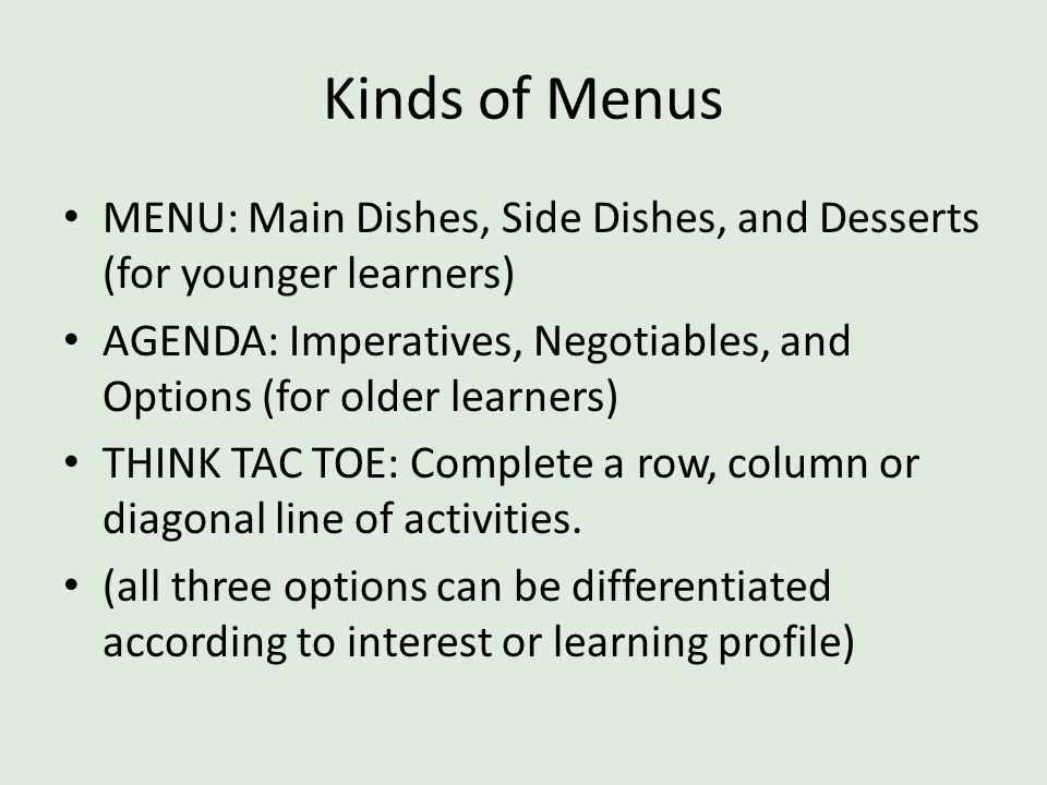 Kinds of Menus MENU: Main Dishes, Side Dishes, and Desserts (for younger learners)