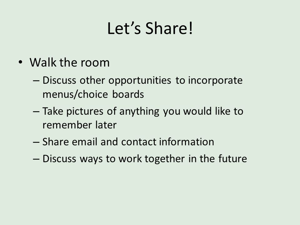 Let's Share! Walk the room
