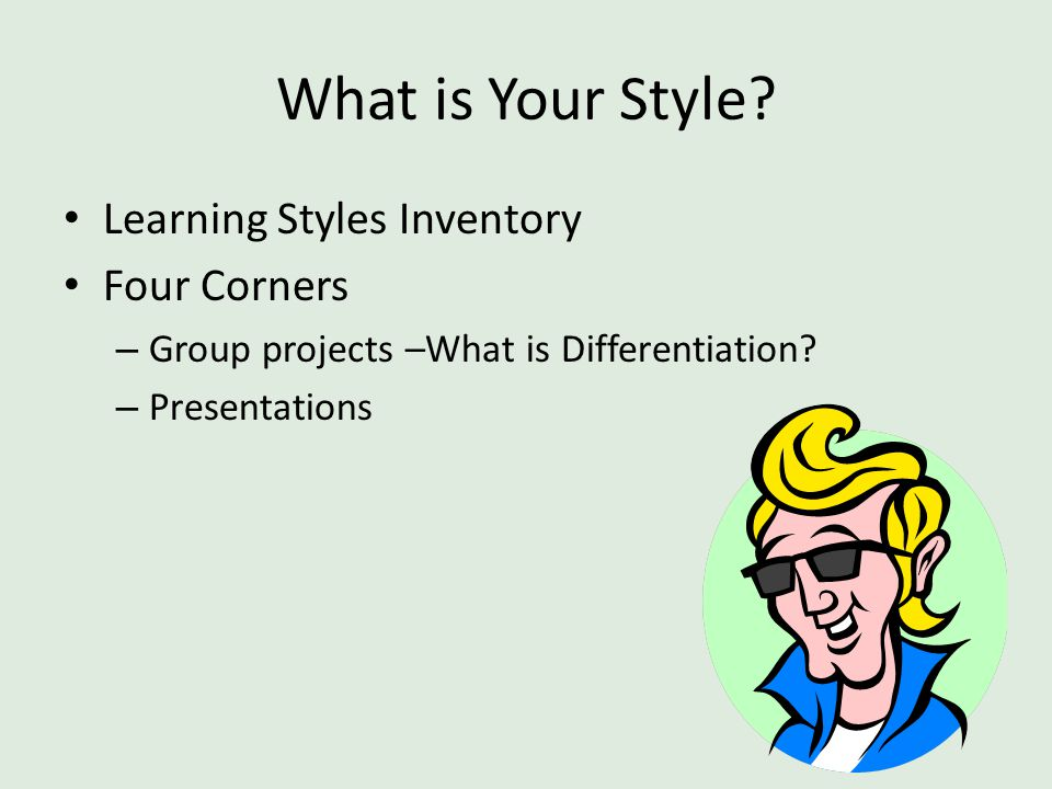 What is Your Style Learning Styles Inventory Four Corners