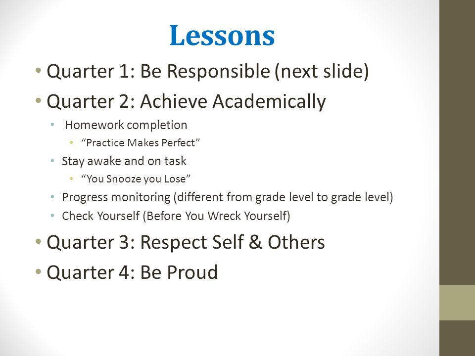 Lessons Quarter 1: Be Responsible (next slide)