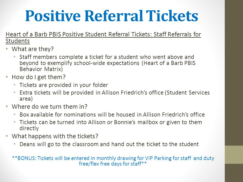 Positive Referral Tickets