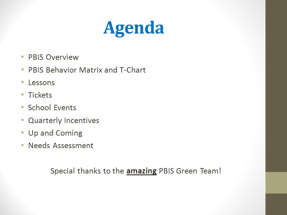 Special thanks to the amazing PBIS Green Team!