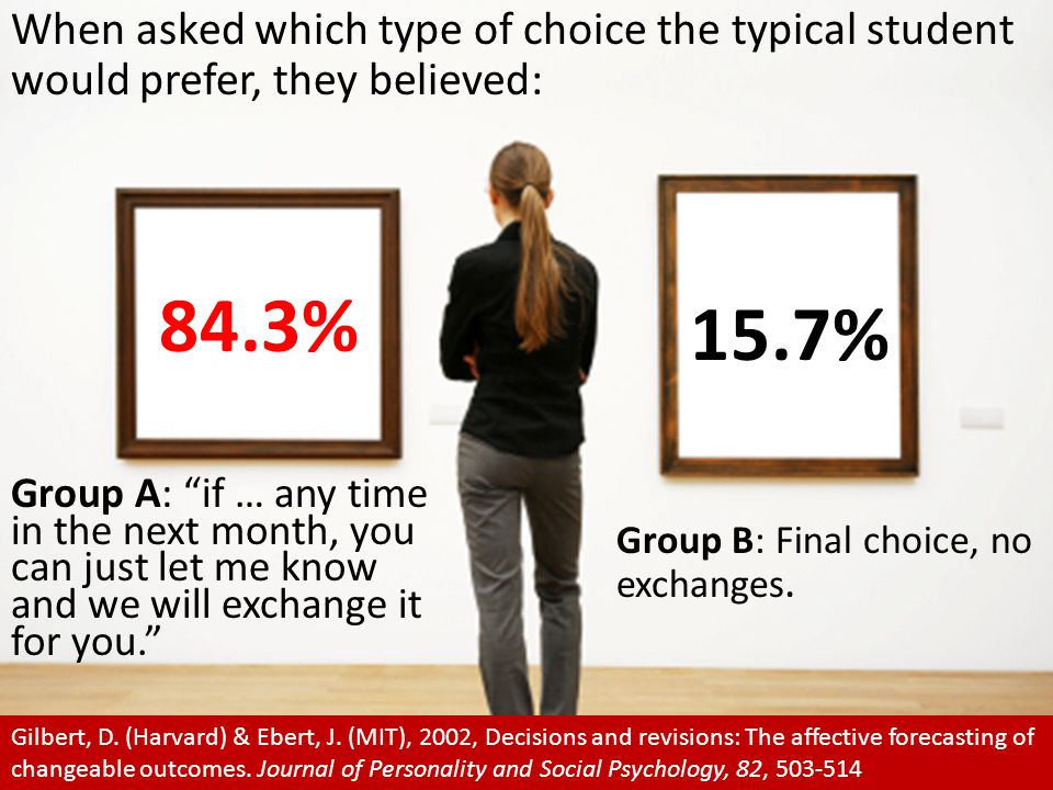 When asked which type of choice the typical student would prefer, they believed: