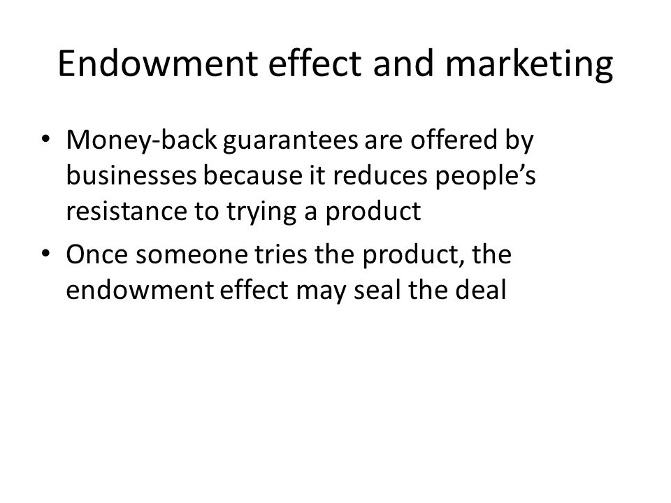 Endowment effect and marketing