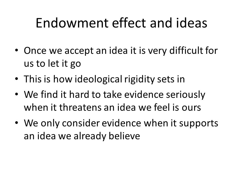 Endowment effect and ideas