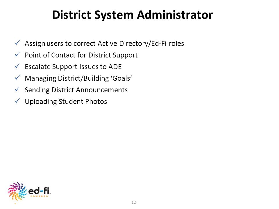 District System Administrator