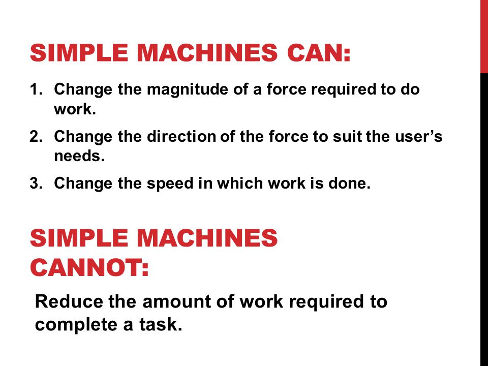 Simple machines cannot: