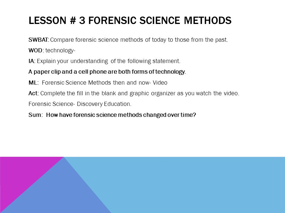 Lesson # 3 Forensic Science Methods