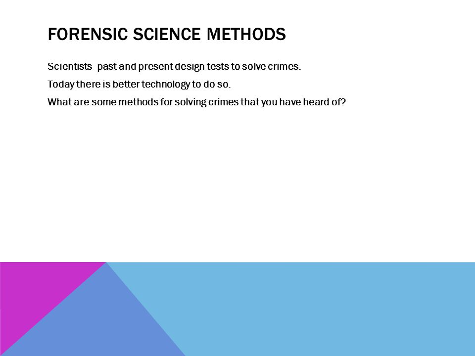 Forensic Science Methods