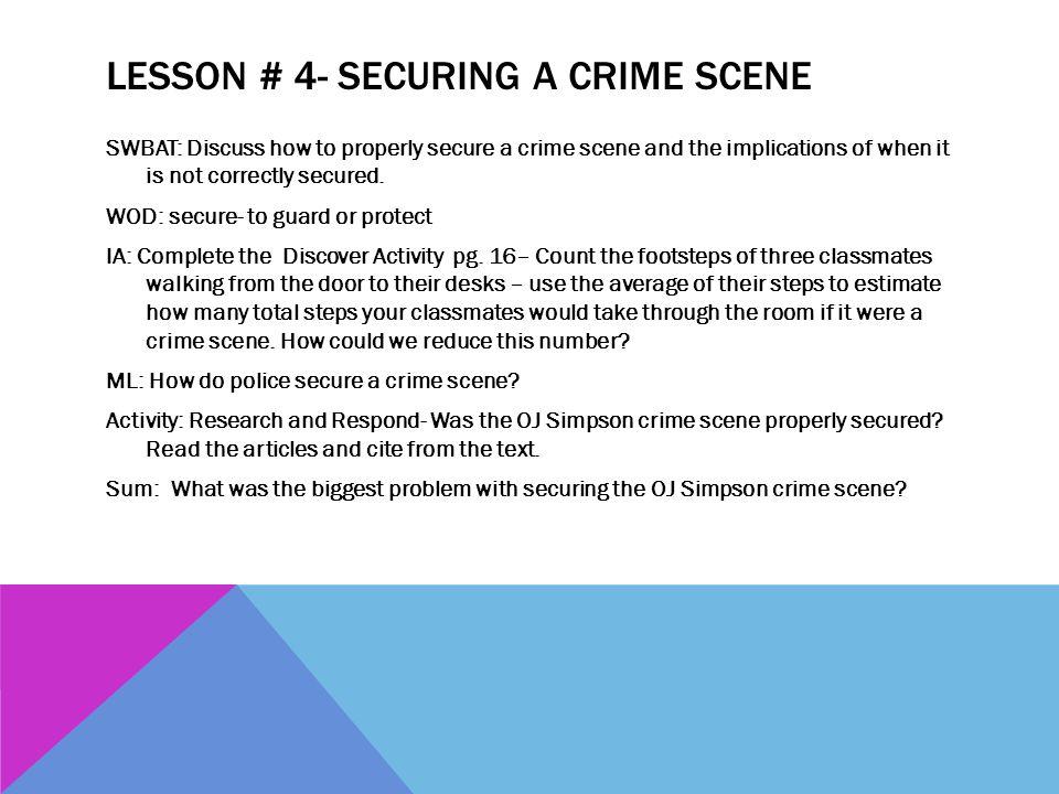 Lesson # 4- Securing a Crime Scene