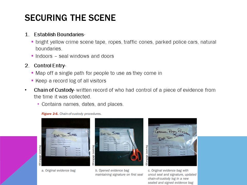 Securing the Scene Establish Boundaries-