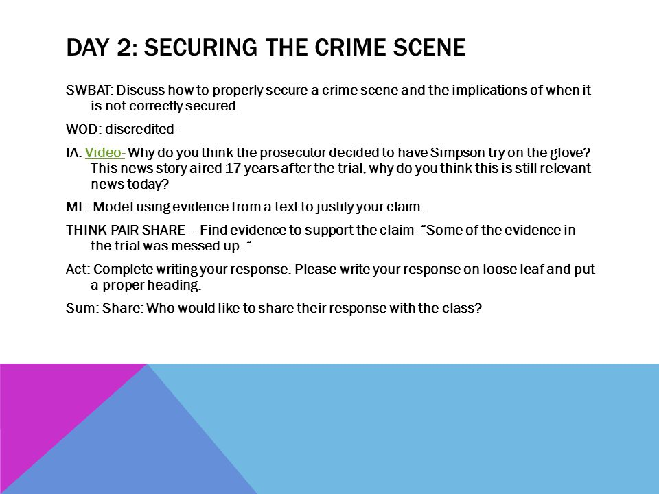 Day 2: Securing the Crime Scene