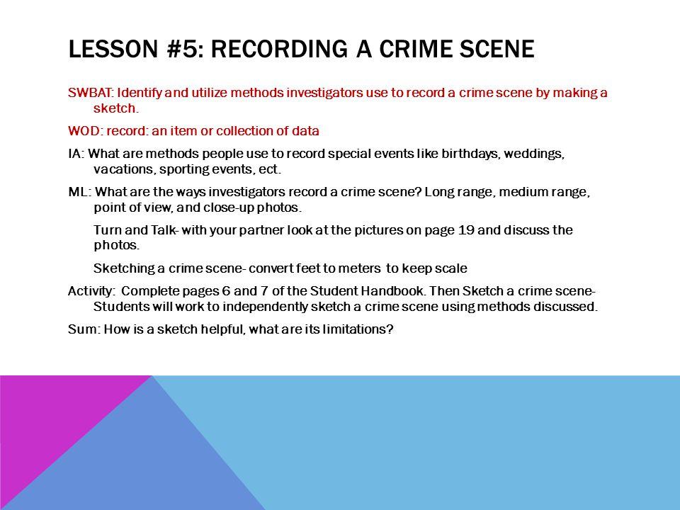Lesson #5: Recording a Crime Scene