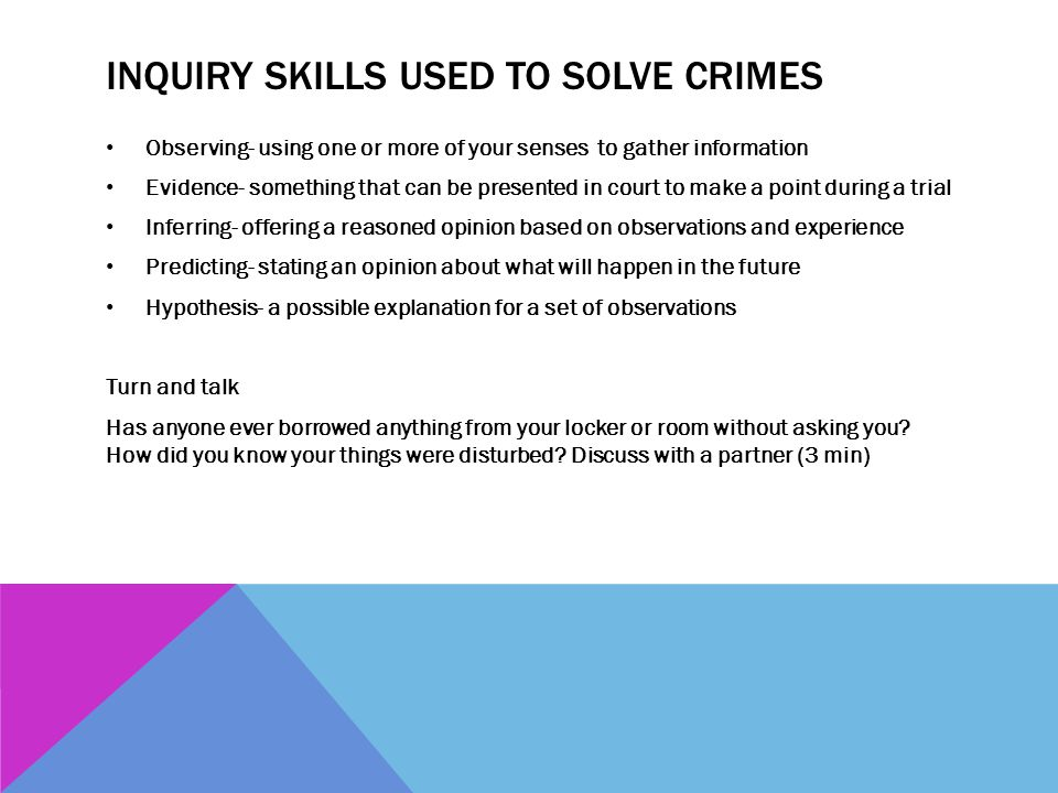 Inquiry skills used to solve crimes