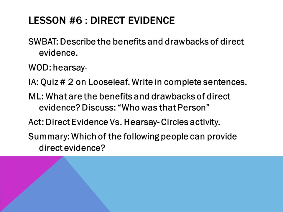 Lesson #6 : Direct Evidence