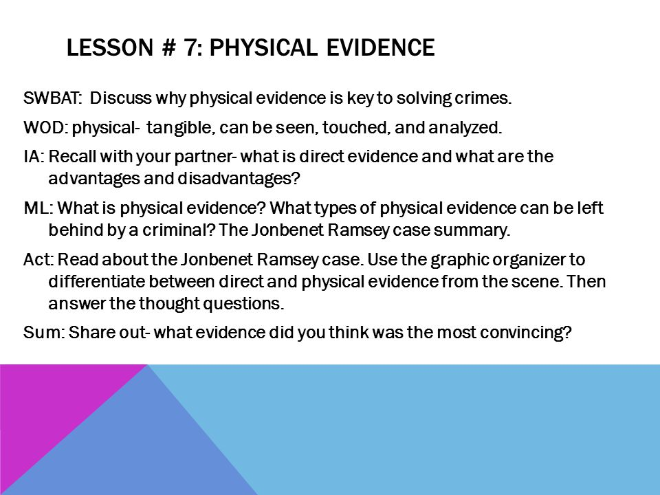 Lesson # 7: Physical Evidence