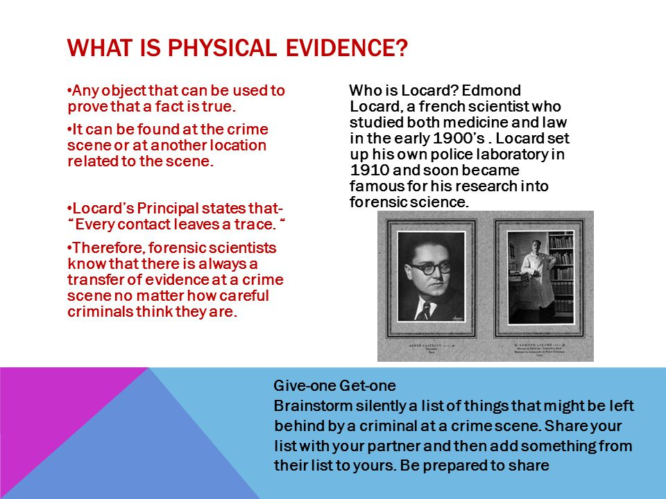 What is physical Evidence