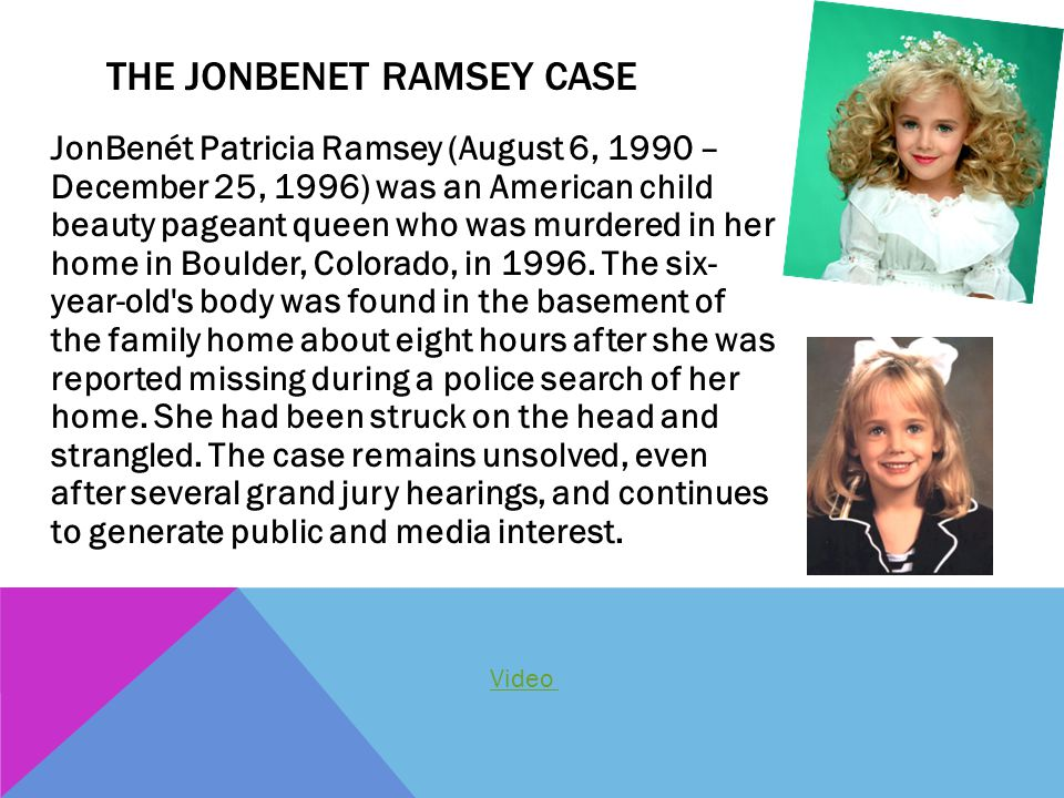 The Jonbenet Ramsey Case