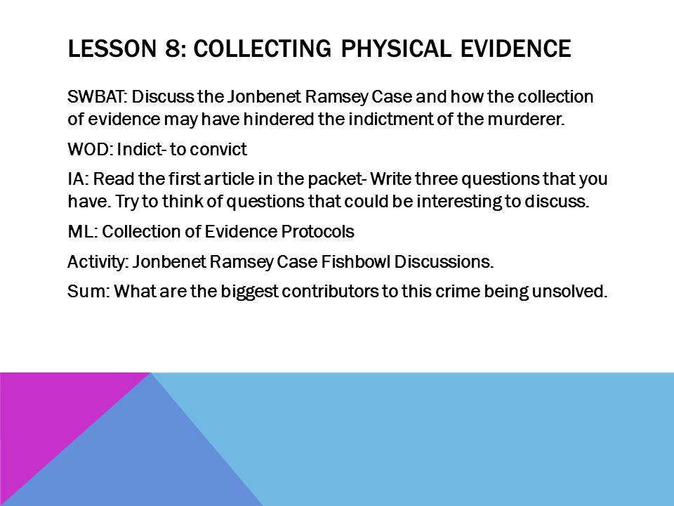 Lesson 8: Collecting Physical evidence