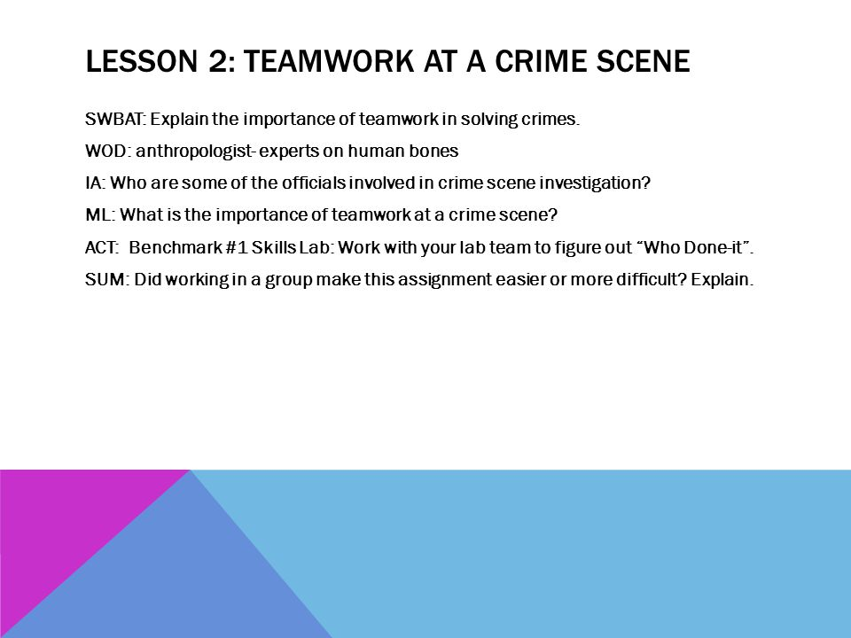 Lesson 2: Teamwork at a crime Scene
