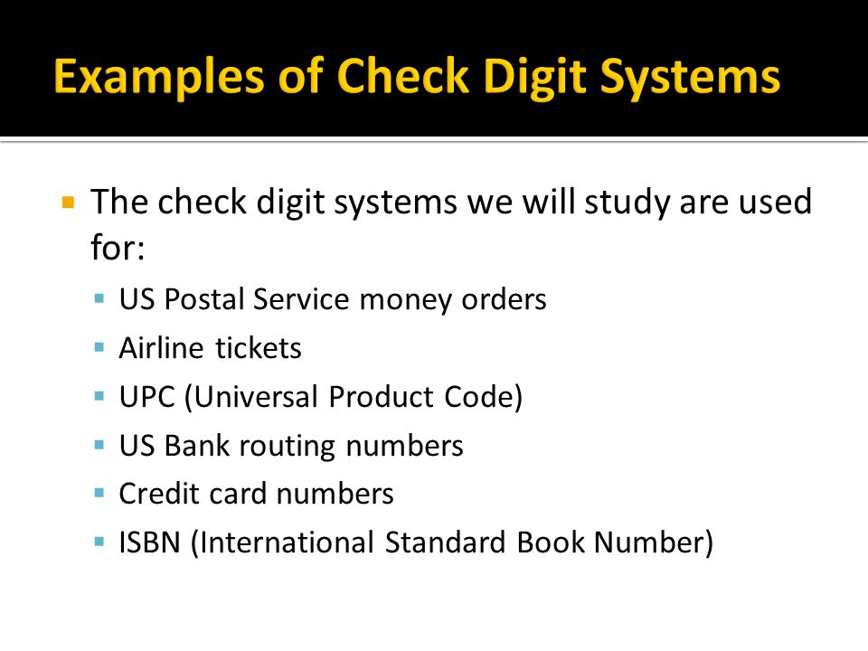 Examples of Check Digit Systems