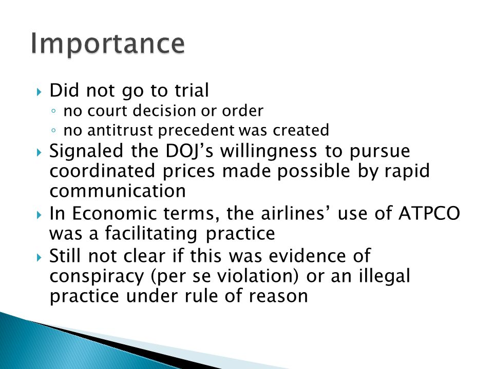 Importance Did not go to trial