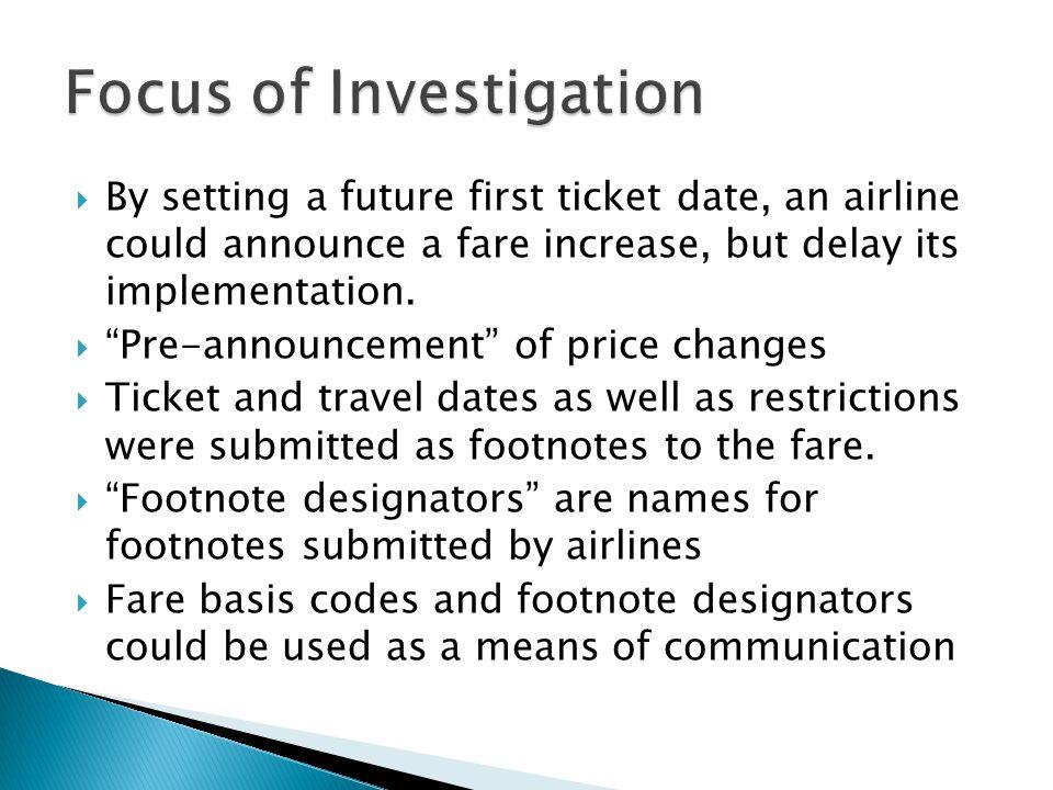 Focus of Investigation