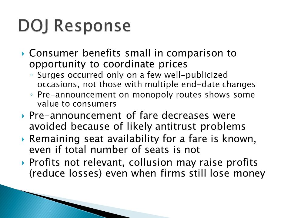 DOJ Response Consumer benefits small in comparison to opportunity to coordinate prices.