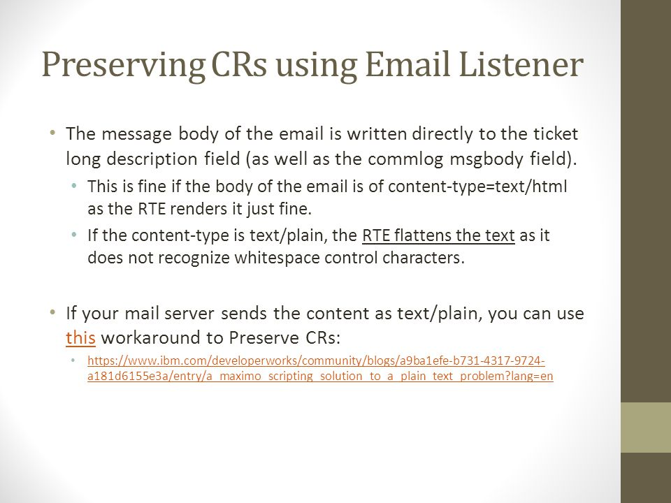 Preserving CRs using Email Listener