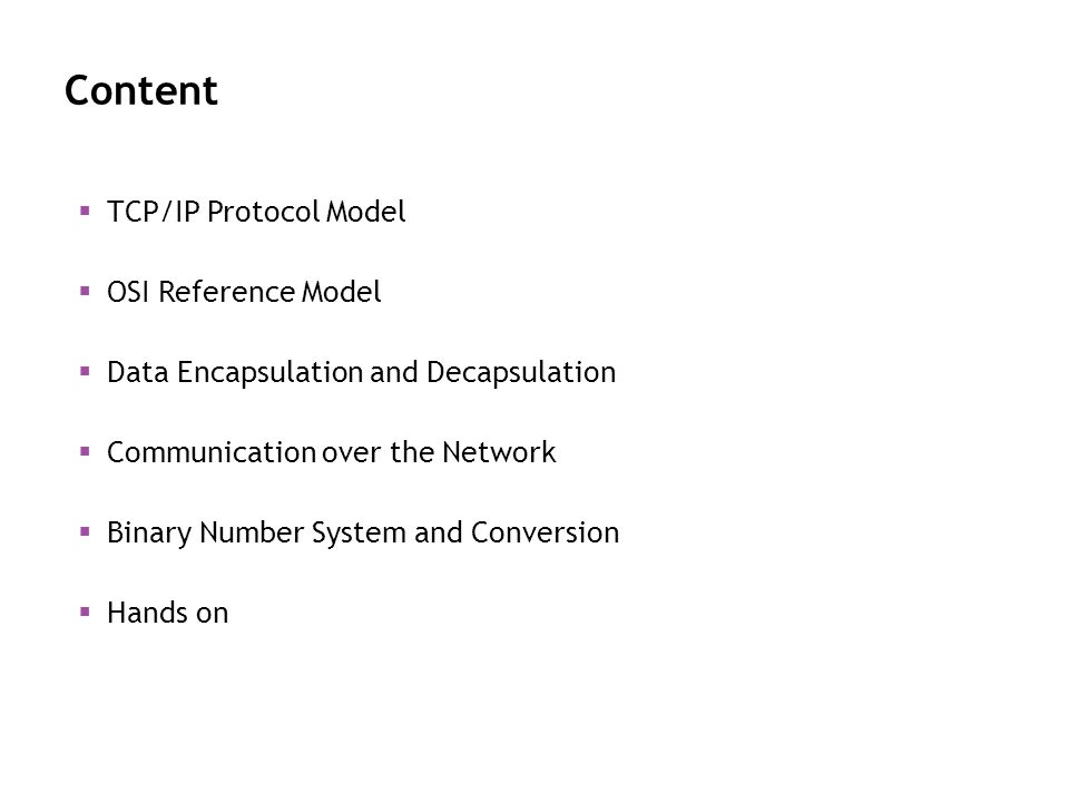 Content TCP/IP Protocol Model OSI Reference Model