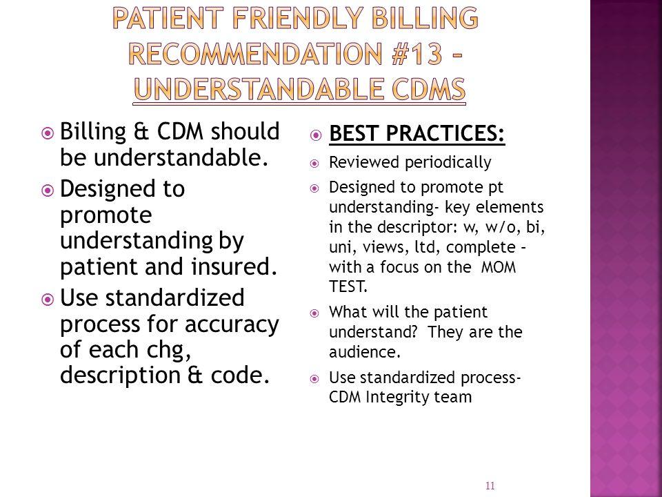 Patient Friendly Billing Recommendation #13 – Understandable CDMs