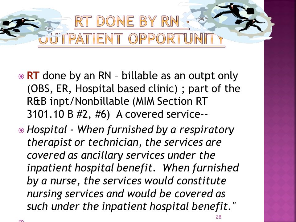 RT done by RN – outpatient opportunity