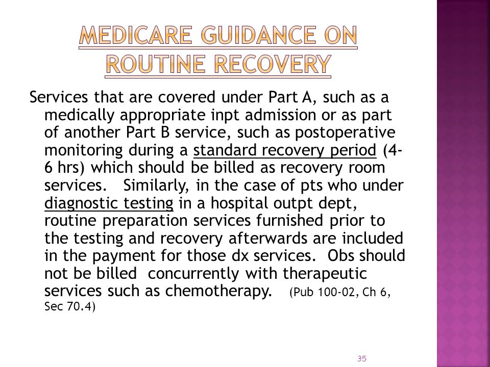 Medicare Guidance on Routine Recovery