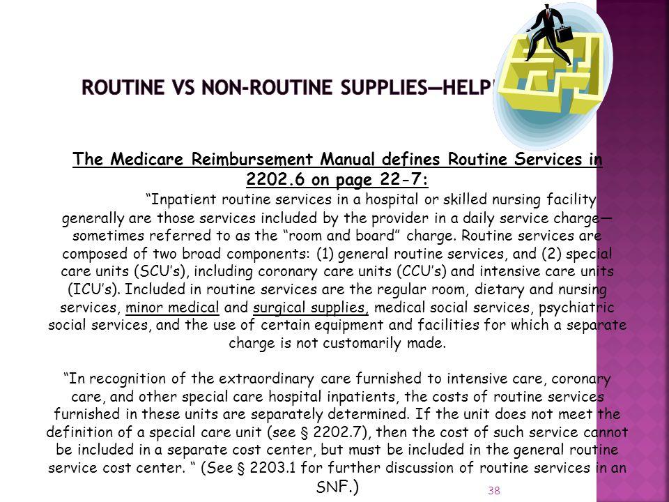 ROUTINE VS NON-ROUTINE SUPPLIES—HELP!